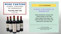 Winetasting - Iconic Vintages of Bordeaux