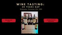 WINE TASTING : 20 years GAP
