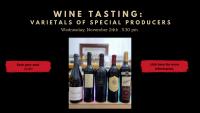 WINE TASTING Varietals of special producers